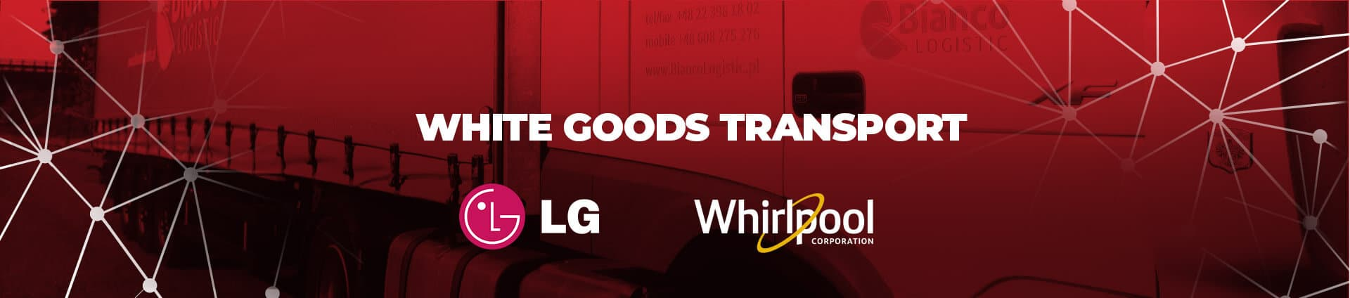 Bianco Logistic White Good Transport